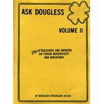 Ask Douglas Book Volume 2 - Questions and Answers on Period Authenticity and Miniaturia